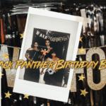 My Black Panther Birthday Brunch