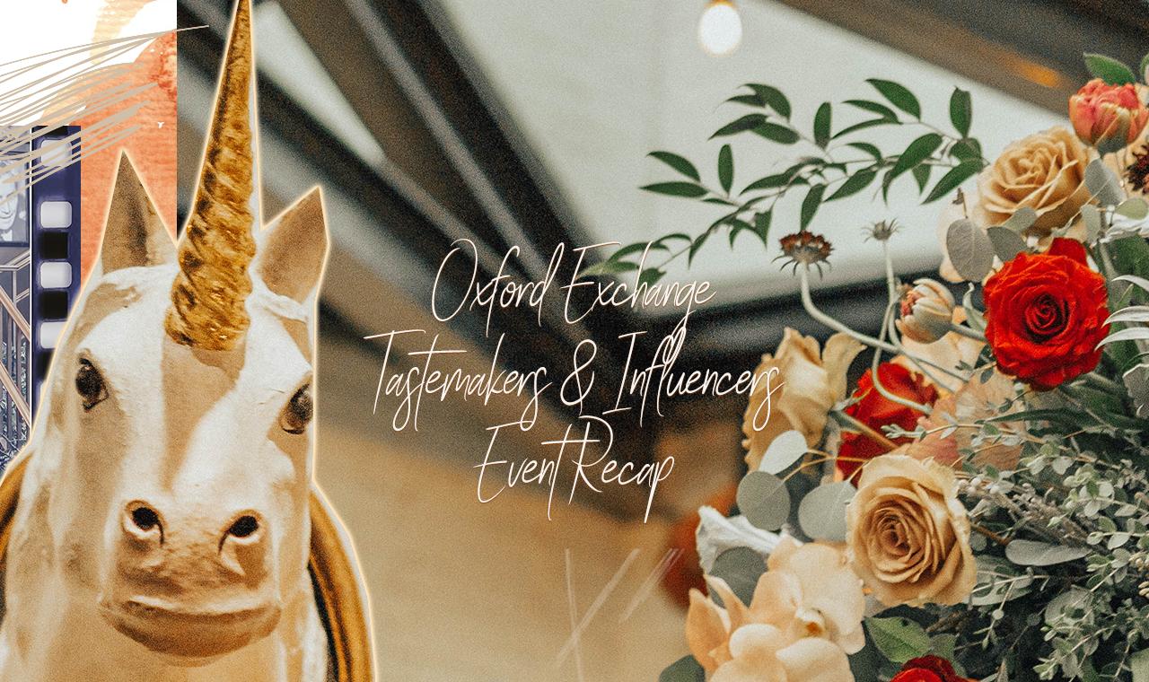 Oxford Exchange Tastemakers & Influencers Event Recap