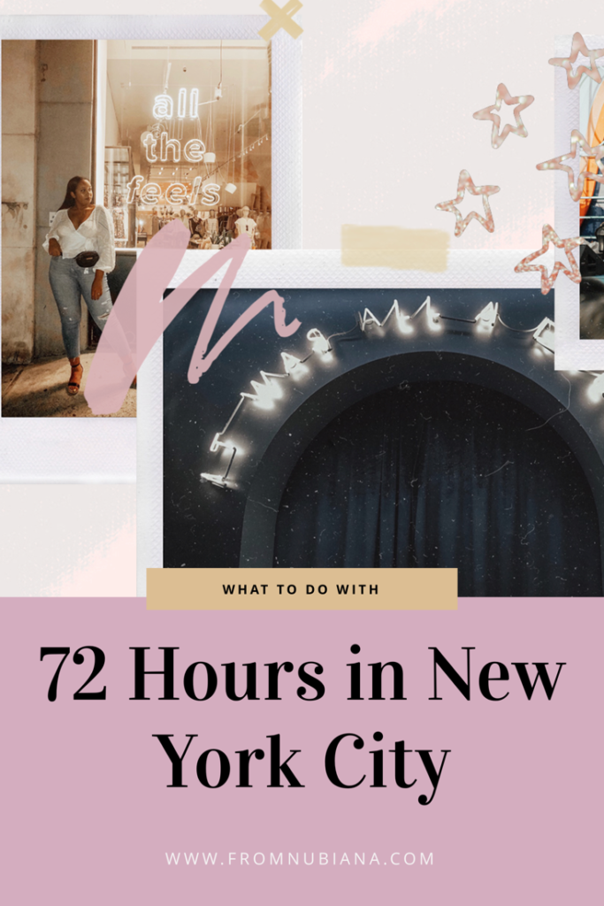 What to do with 72 Hours in New York City